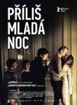 prilis mlada noc